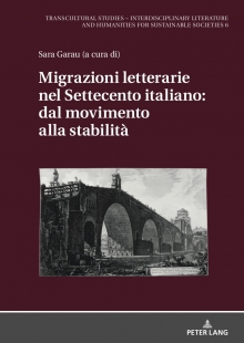 Literary Migrations in 18th Century Italy: from Movement to Stability