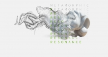 "Exhibition ""Metamorphic Resonance"""